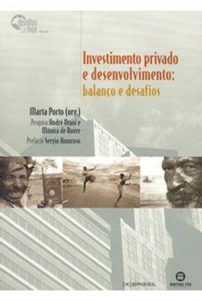 Investimento Privado e Desenvolvimento - Balanço e Desafios - Porto,Marta   Tagrny.org