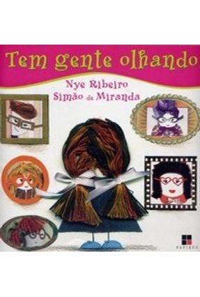 Tem Gente Olhando - Silva,Nye Ribeiro Miranda,Simao de pdf epub