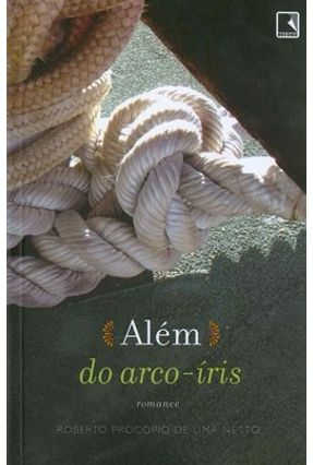 Além do Arco-íris - Netto,Roberto Lima | Tagrny.org