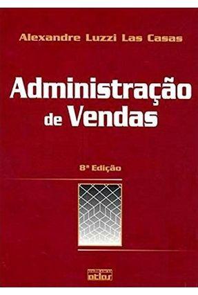 Administração de Vendas - 8ª Ed. 2005 - Las Casas,Alexandre Luzzi   Hoshan.org