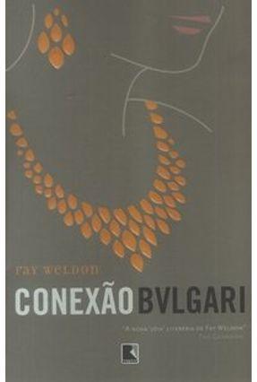 Conexão Bvlgari - Weldon,Fay pdf epub