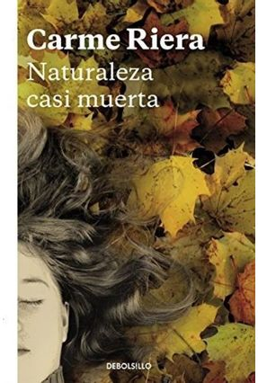 Naturaleza Casi Muerta - Riera,Carme | Tagrny.org