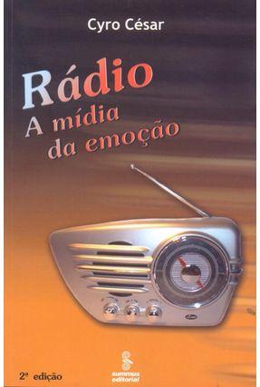 Rádio - A Mídia da Emoção - Cesar,Cyro | Hoshan.org