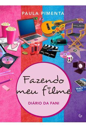 Fazendo Meu Filme - Diário de Fani - Pimenta,Paula Pimenta,Paula   Hoshan.org