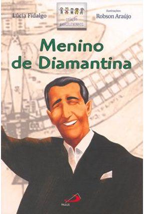 Menino de Diamantina - Fidalgo,Lúcia pdf epub