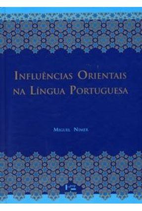 Influências Orientais na Língua Portuguesa - Nimer,Miguel   Hoshan.org