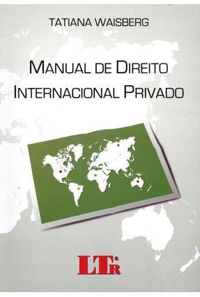 Manual de Direito Internacional Privado - Waiberg,Tatiana   Hoshan.org