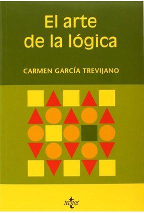 El Arte De La Lógica - García Trevijano,Carmen   Tagrny.org