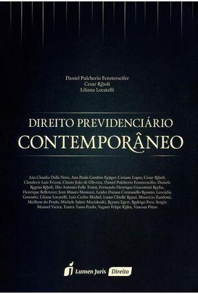 Direito Previdenciário Contemporâneo - Locatelli,Liliana Fensterseifer,Daniel Pulcherio Riboli,César   Tagrny.org