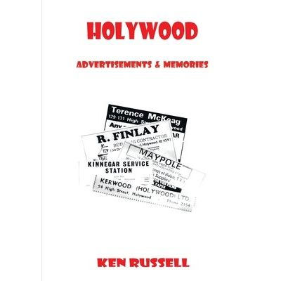 Holywood - Advertisements & Memories