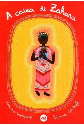 A Caixa de Zahara - Morgado,Adriana | Hoshan.org