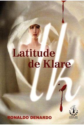 Latitude de Klare - Denardo,Ronaldo   Hoshan.org