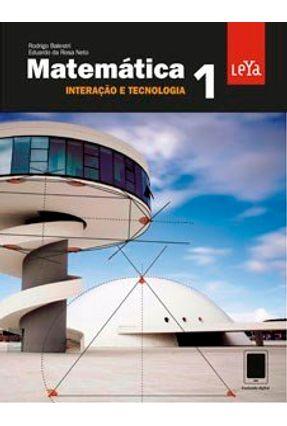 Matemática - Interação e Tecnologia - Vol. 1 - Balestri,Rodrigo Da Rosa Neto,Eduardo | Hoshan.org