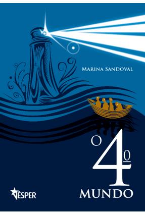O 4º Mundo - Marina Sandoval   Tagrny.org