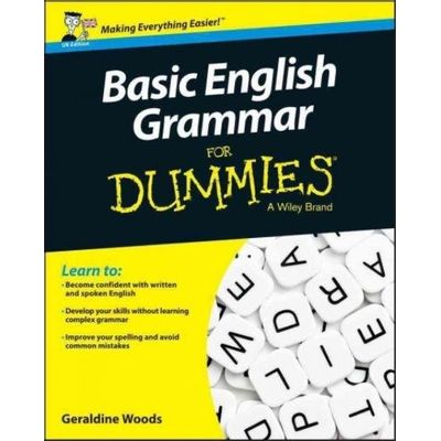 For Dummies - Basic English Grammar For Dummies - Uk