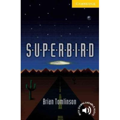 Superbird - Cambridge English Readers Level 2