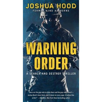 Search And Destroy Thriller - Warning Order - A Search And Destroy Thriller