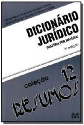 Dicionário Jurídico - Matéria Por Matéria - 3ª Ed. 2010