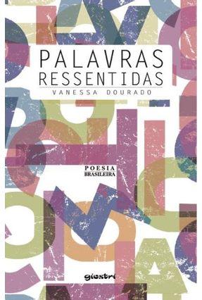 Palavras Ressentidas - Vanessa Dourado | Nisrs.org