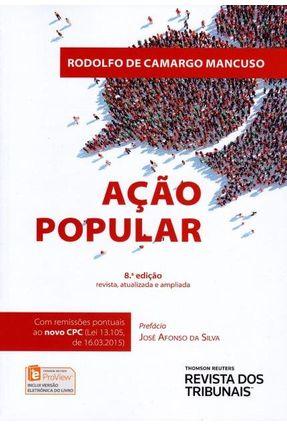 Ação Popular - 8ª Ed. 2015 - Mancuso,Rodolfo De Camargo | Hoshan.org
