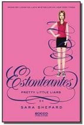 Estonteantes - Pretty Little Liars - Shepard,Sara Shepard,Sara pdf epub
