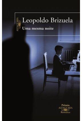 Uma Mesma Noite - BRIZUELA ,LEOPOLDO   Hoshan.org
