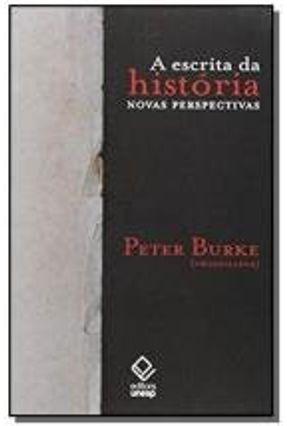 A Escrita da Historia - Novas Perspectivas