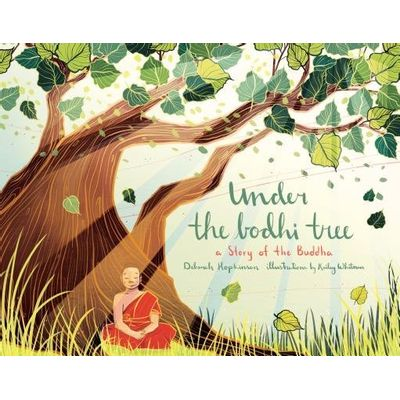 Under The Bodhi Tree - A Story Of The Buddha