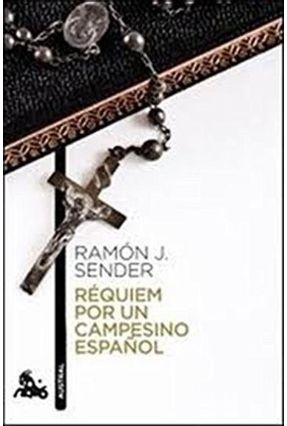 Réquiem Por Un Campesino Español - J. Sender,Ramón J. Sender,Ramón | Tagrny.org