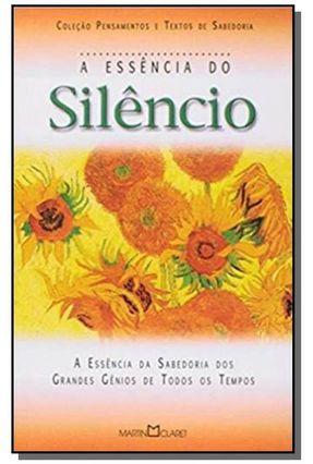 A Essência do Silêncio - A Arte Viver
