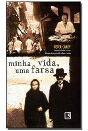 Minha Vida, uma Farsa - Carey,Peter | Hoshan.org