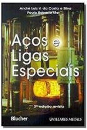 Aços E Ligas Especiais - 3ª Ed. 2011