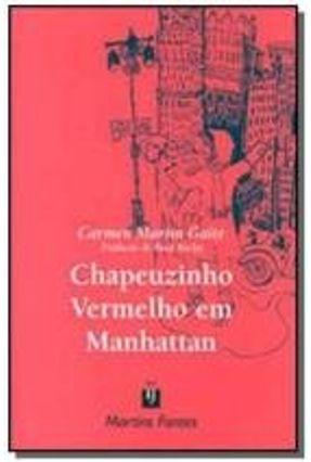 Chapeuzinho Vermelho em Manhattan - Gaite,Carmen Martin Gaite,Carmen Martin pdf epub
