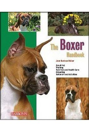 The Boxer Handbook - Walker,Joan Hustace | Tagrny.org
