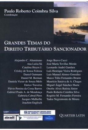 Grandes Temas do Direito Tributário Sancionador - Silva,Paulo Roberto Coimbra pdf epub