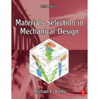 Materials Selection Mech Design 3d