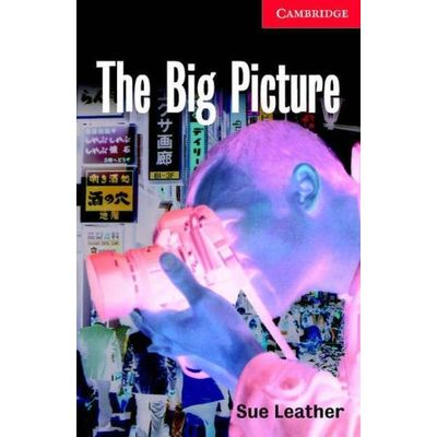 The Big Picture - Cambridge English Readers Level 1