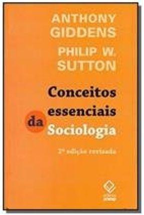Edição antiga - Conceitos Essenciais De Sociologia