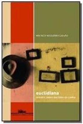 Euclidiana - Ensaios Sobre Euclides da Cunha