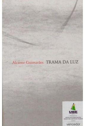 Trama da Luz - Guimarães,Alcione | Nisrs.org