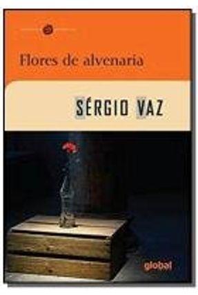 Flores de Alvenaria - Sérgio Vaz Sérgio Vaz | Nisrs.org