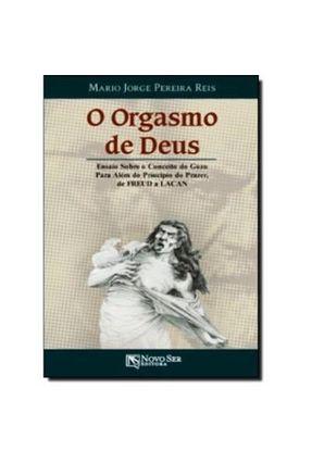 O Orgasmo de Deus - Pereira,Mario Jorge pdf epub