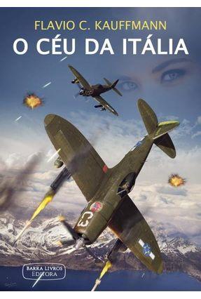 O Céu da Itália - Kauffmann ,Flavio C. pdf epub