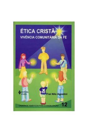 Ética Cristã - Vivência Comunitária... - Frei Nilo Agostini OFM   Nisrs.org