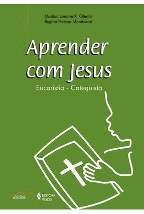 Aprender Com Jesus - Catequista - Marilac Loraine Maria,Regina   Hoshan.org