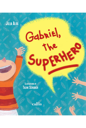 Gabriel The Superhero - Julia Alba | Hoshan.org