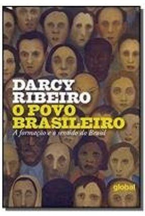 O Povo Brasileiro - A Formação o Sentido do Brasil - 3ª Ed. 2015