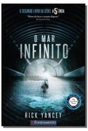 A 5ª Onda - Vol. 2 - o Mar Infinito