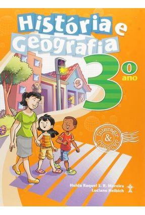 Interagir e Crescer - Historia e Geografia - 3º Ano - Helbich,Luciane S. R. Moreira,Hulda Raquel   Hoshan.org