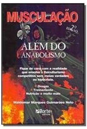 Musculação - Além do Anabolismo - 2ª Ed. 2005